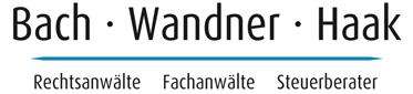 Bach · Wandner · Haak | Rechtsanwälte Fachanwälte Steuerberater